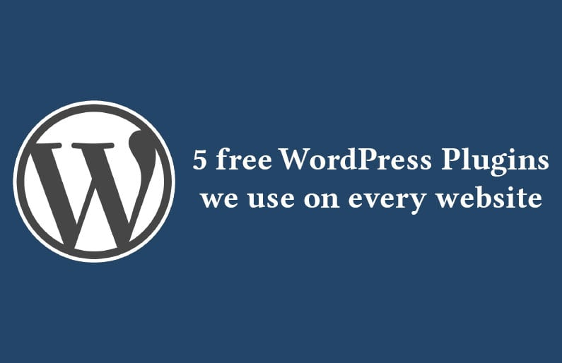 5 free WordPress plugins we use on every website