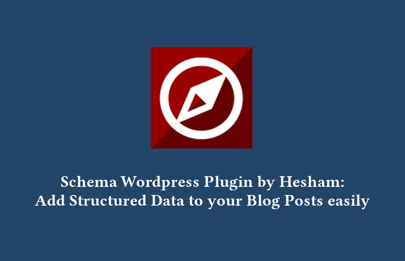 Schema WordPress Plugin: Add Structured Data to your Blog Posts easily